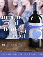 Intrigue and a Bottle of Merlot (Like Sisters, #4)