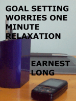 Goal Setting Worries One Minute Relaxation