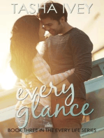 Every Glance (Every Life Series, #3)