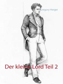 Der kleine Lord Teil 2