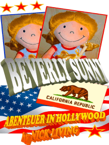Beverly Sunny: Spannende Abenteuer in Hollywood