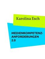Medienkompetenzanforderungen 2.0