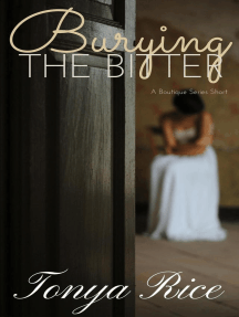 Burying the Bitter: A Boutique Series Short