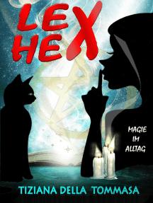 Lex Hex: Magie im Alltag