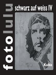 fotolulu schwarz auf weiss IV: Kuba
