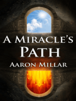 A Miracle's Path