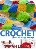 Crochet the Easy Way