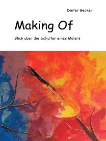 Making Of: Blick über die Schulter eines Malers