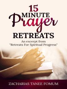 Fifteen Minute Prayer Retreats