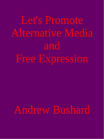 Let's Promote Alternative Media and Free Expression