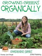 Growing Greens Organically