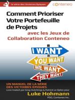 Comment Prioriser Votre Portefeuille de Projets avec les Jeux de Collaboration Conteneo: Un manuel de la série des Victoires Epiques