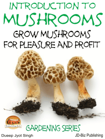 Introduction to Mushrooms: Grow Mushrooms for Pleasure and Profit