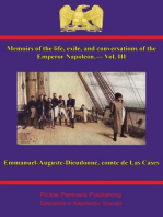 Memoirs of the life, exile, and conversations of the Emperor Napoleon, by the Count de Las Cases - Vol. III