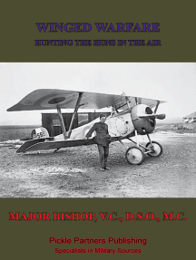Winged Warfare - Hunting The Huns In The Air [Illustrated Edition]