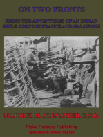 On Two Fronts - Being The Adventures Of An Indian Mule Corps In France And Gallipoli