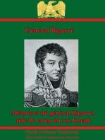 Mémoires Du Général Bigarré, Aide De Camp Du Roi Joseph