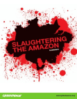 Study on Slaughtering The Amazon