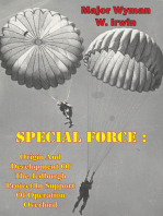 Special Force: Origin And Development Of The Jedburgh Project In Support Of Operation Overlord