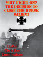 Why Fight On? The Decision To Close The Kursk Salient