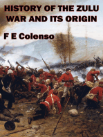 History Of The Zulu War And Its Origin