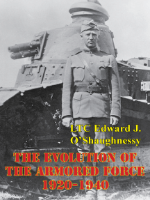 The Evolution Of The Armored Force, 1920-1940