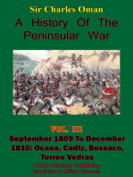 A History of the Peninsular War, Volume III September 1809 to December 1810: September 1809 to December 1810: Ocana, Cadiz, Bussaco, Torres Vedras [Illustrated Edition]