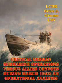 Critical German Submarine Operations Versus Allied Convoys During March 1943: An Operational Analysis