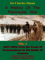 A History of the Peninsular War Volume I 1807-1809