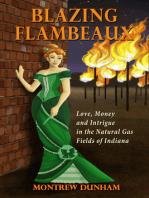 Blazing Flambeaux