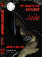 The Horseless Horsemen, Book 1
