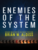 Enemies of the System