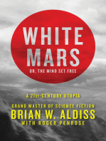 White Mars; or, The Mind Set Free