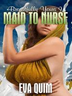 Maid to Nurse