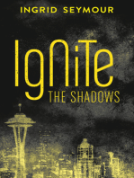 Ignite the Shadows (Ignite the Shadows, Book 1)