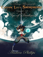 Age of Darkness (The Daring Adventures of Captain Lucy Smokeheart, #12)