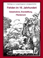 Fehden im 16. Jahrhundert