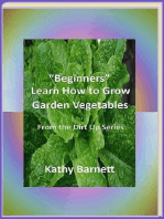 """Beginners"" Learn How to Grow Garden Vegetables"
