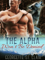 The Alpha Won't Be Denied