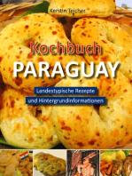 Kochbuch Paraguay