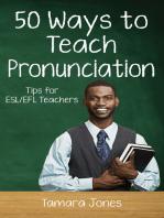 Fifty Ways to Teach Pronunciation