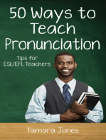 Fifty Ways to Teach Pronunciation