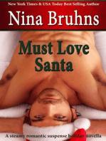 Must Love Santa, the Steamy Version