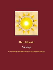 Astrologie: Das Horoskop-Schauspiel durch den Ich-Regisseur gestalten