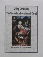 Living Christianity The Secondary Doctrines of Christ