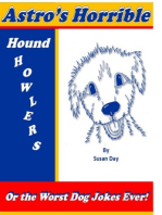 Astro's Horrible Hound Howlers or the Worst Dog Jokes Ever!