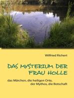 Das Mysterium der Frau Holle