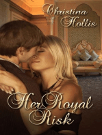 Her Royal Risk