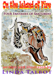 On the Island of Fire: Four Tales of Santorini