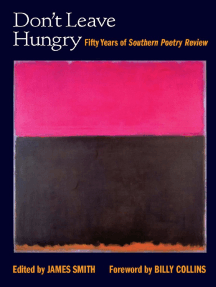 Don't Leave Hungry: Fifty Years of Southern Poetry Review